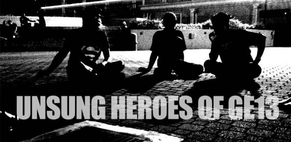 Unsung Heroes of GE13